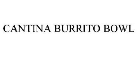 CANTINA BURRITO BOWL