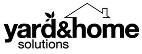 YARD&HOME SOLUTIONS