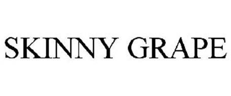 SKINNY GRAPE