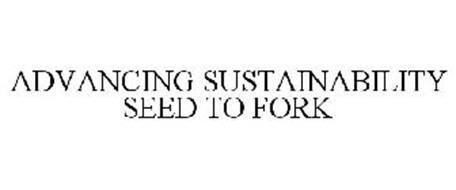 ADVANCING SUSTAINABILITY SEED TO FORK
