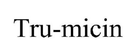 TRU-MICIN