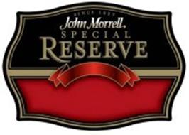 SINCE 1827 JOHN MORRELL SPECIAL RESERVE
