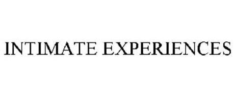 INTIMATE EXPERIENCES