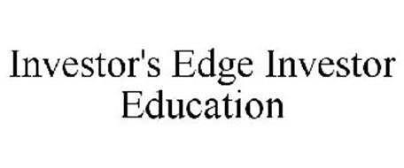 INVESTOR'S EDGE INVESTOR EDUCATION