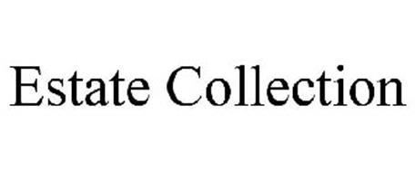 ESTATE COLLECTION
