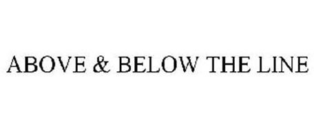 ABOVE & BELOW THE LINE