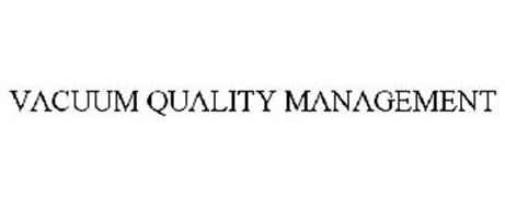 VACUUM QUALITY MANAGEMENT