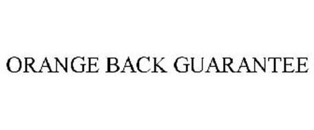 ORANGE BACK GUARANTEE