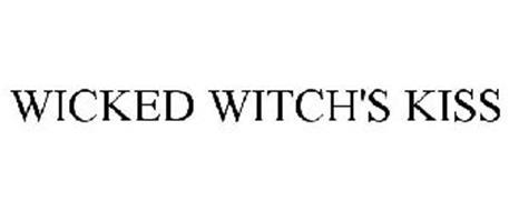 WICKED WITCH'S KISS