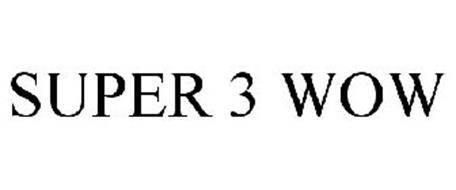 SUPER 3 WOW