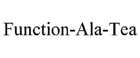 FUNCTION-ALA-TEA
