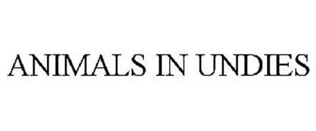 ANIMALS IN UNDIES