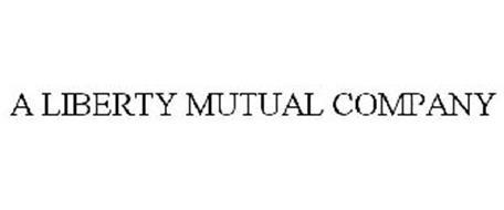 A LIBERTY MUTUAL COMPANY