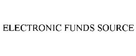 ELECTRONIC FUNDS SOURCE