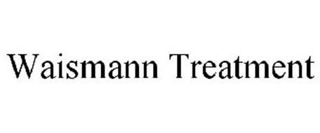 WAISMANN TREATMENT