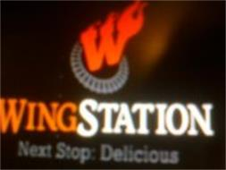 W WINGSTATION NEXT STOP: DELICIOUS