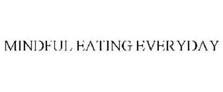 MINDFUL EATING EVERYDAY