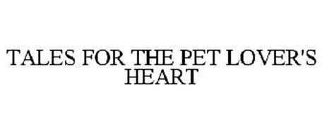 TALES FOR THE PET LOVER'S HEART