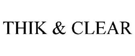 THIK & CLEAR