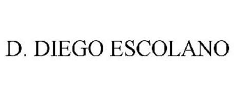 D. DIEGO ESCOLANO