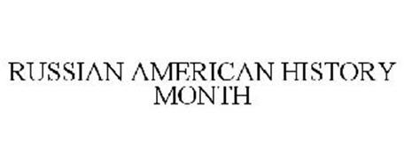 RUSSIAN-AMERICAN HISTORY MONTH