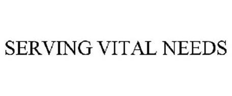SERVING VITAL NEEDS