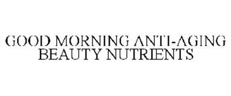 GOOD MORNING ANTI-AGING BEAUTY NUTRIENTS