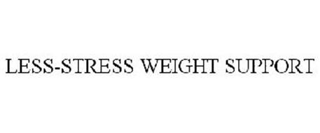 LESS-STRESS WEIGHT SUPPORT