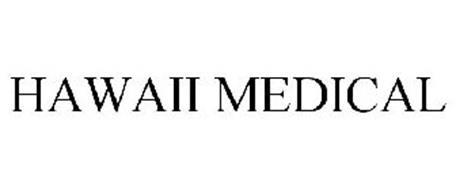 HAWAII MEDICAL