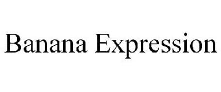 BANANA EXPRESSION