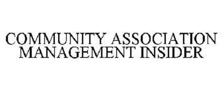COMMUNITY ASSOCIATION MANAGEMENT INSIDER