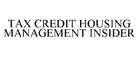 TAX CREDIT HOUSING MANAGEMENT INSIDER