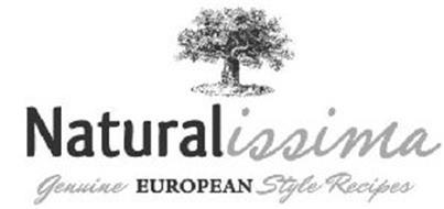 NATURALISSIMA GENUINE EUROPEAN STYLE RECIPES