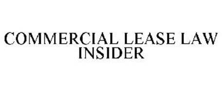 COMMERCIAL LEASE LAW INSIDER