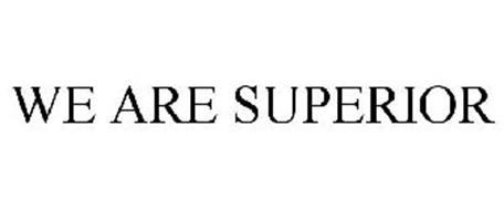 WE ARE SUPERIOR