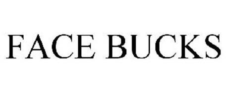 FACE BUCKS