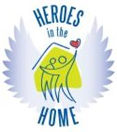 HEROES IN THE HOME