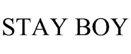 STAY BOY