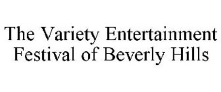 THE VARIETY ENTERTAINMENT FESTIVAL OF BEVERLY HILLS
