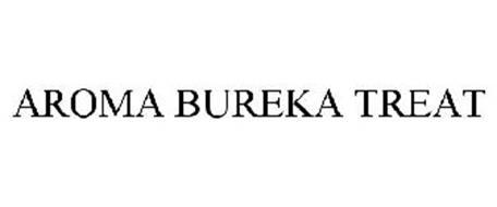 AROMA BUREKA TREAT