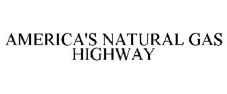 AMERICA'S NATURAL GAS HIGHWAY