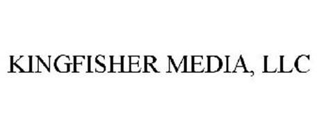 KINGFISHER MEDIA, LLC