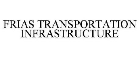 FRIAS TRANSPORTATION INFRASTRUCTURE