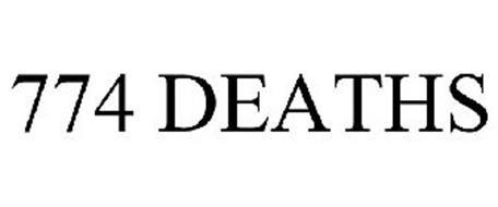 774 DEATHS