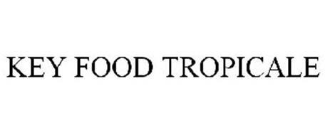KEY FOOD TROPICALE