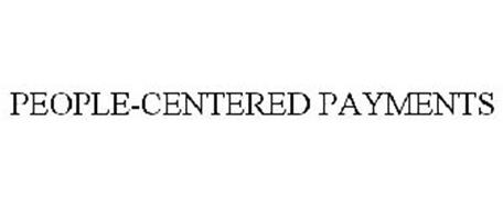 PEOPLE-CENTERED PAYMENTS
