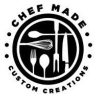 CHEF MADE CUSTOM CREATIONS