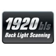 1920 BLS BACK LIGHT SCANNING