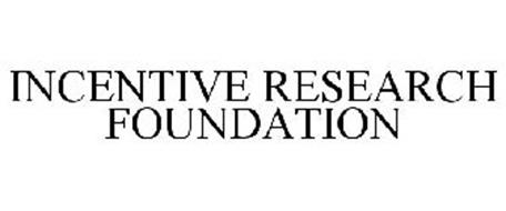 INCENTIVE RESEARCH FOUNDATION