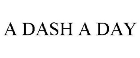A DASH A DAY